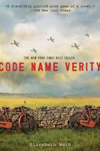 Code Name Verity, by Elizabeth Wein