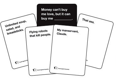 Cards Against Humanity: A card game for horrible people. (image via)