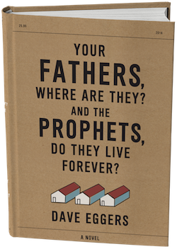 Image of Your Fathers, Where Are They? by Dave Eggers